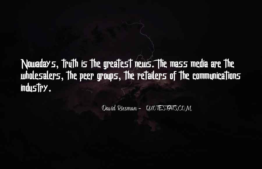 Quotes About Truth In The Media #732342