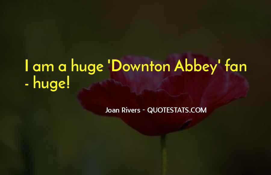Downton's Quotes #1653548