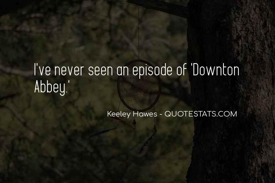 Downton's Quotes #177559