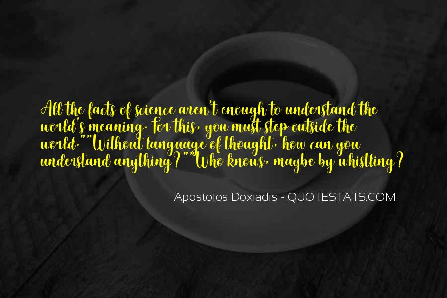 Doxiadis's Quotes #457273