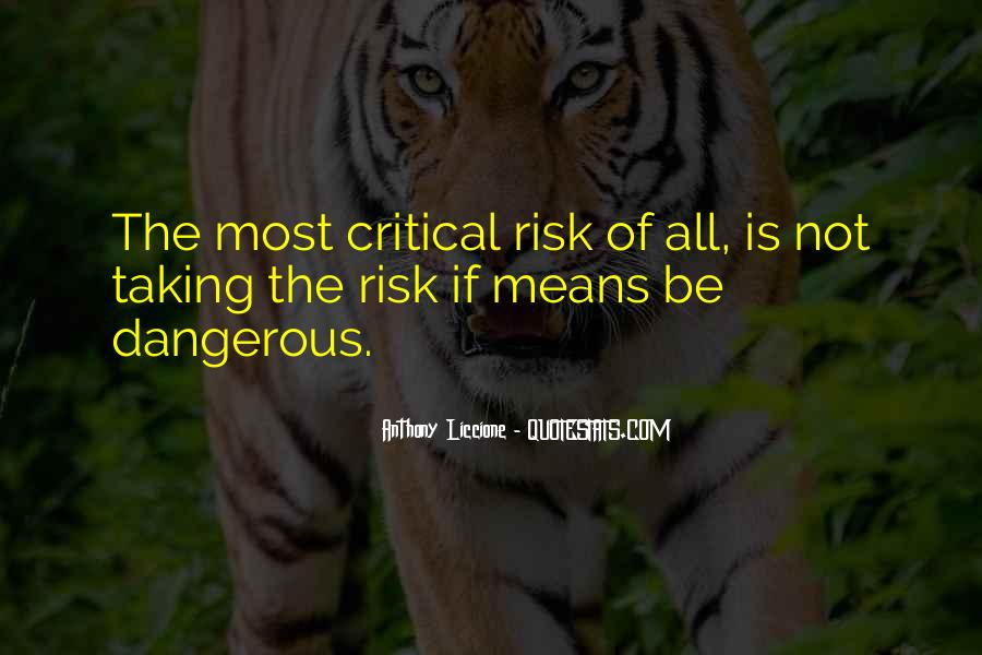 Quotes About Taking Risks To Get What You Want #121763
