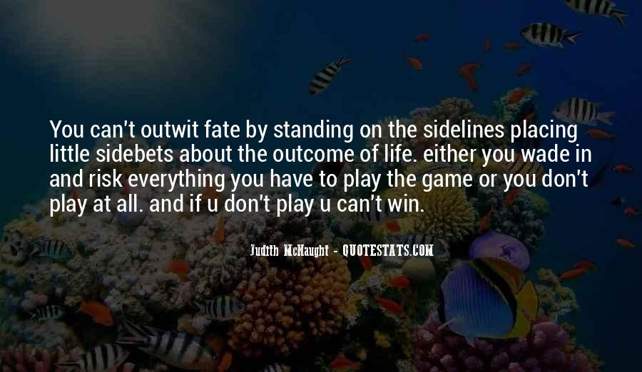 Quotes About Taking Risks To Get What You Want #13212
