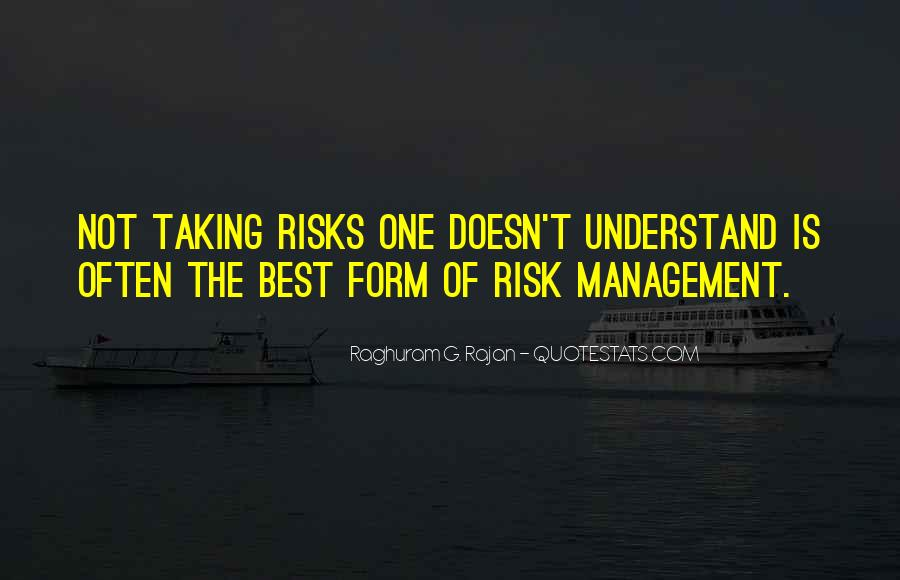 Quotes About Taking Risks To Get What You Want #136355