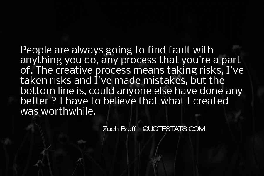 Quotes About Taking Risks To Get What You Want #205220