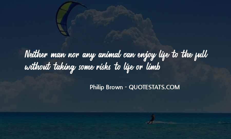 Quotes About Taking Risks To Get What You Want #86454