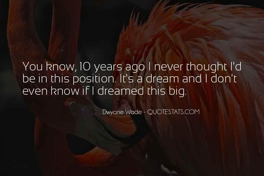 Dream'd Quotes #313473