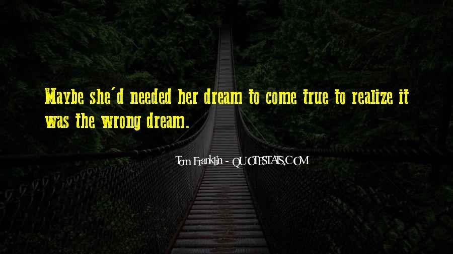 Dream'd Quotes #317662
