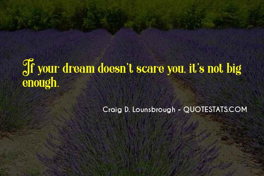 Dream'd Quotes #35184