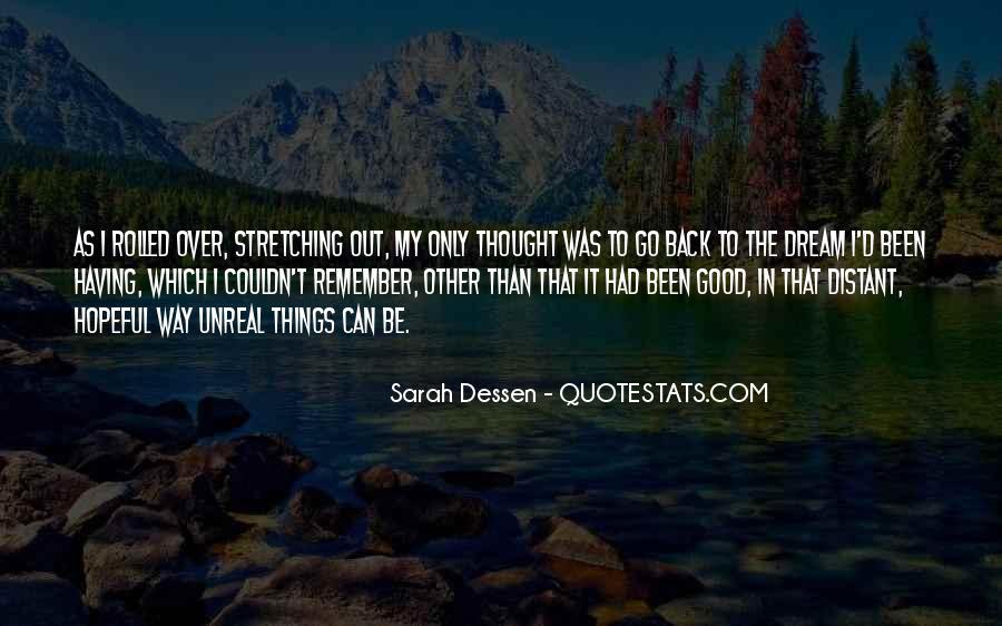 Dream'd Quotes #427151