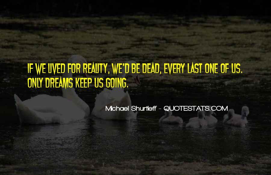 Dream'd Quotes #43208