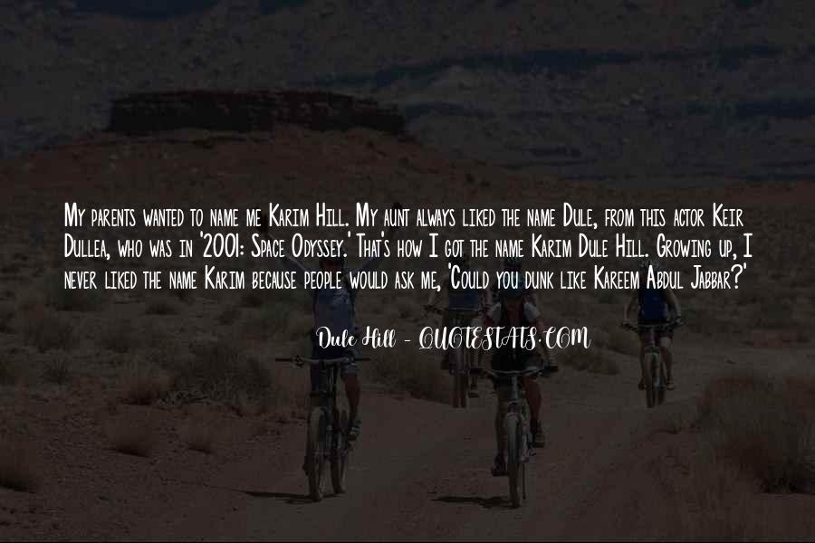 Dullea Quotes #1218491