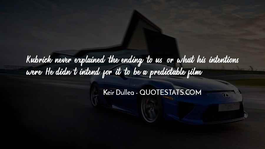 Dullea Quotes #7995