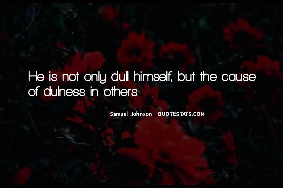 Dulness Quotes #1447521