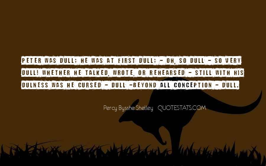 Dulness Quotes #1473943