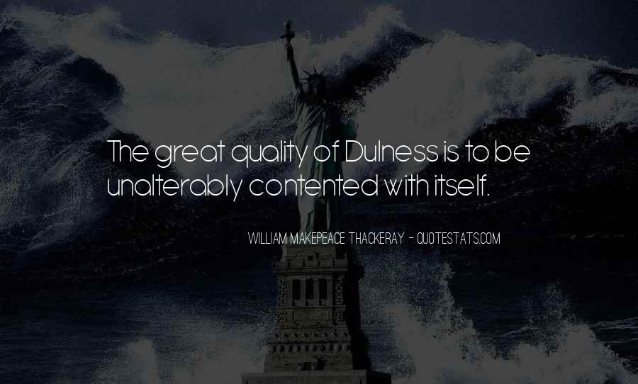 Dulness Quotes #854393