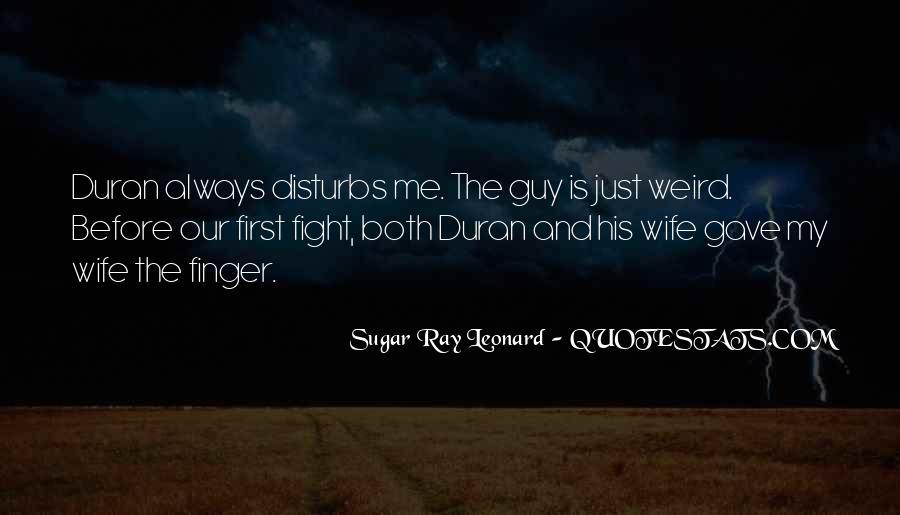 Duran's Quotes #693420