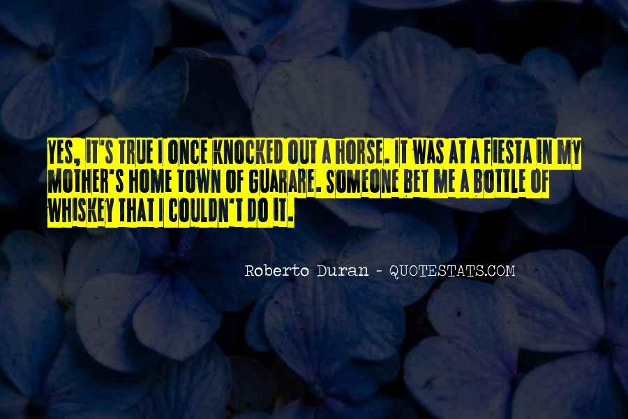 Duran's Quotes #738931