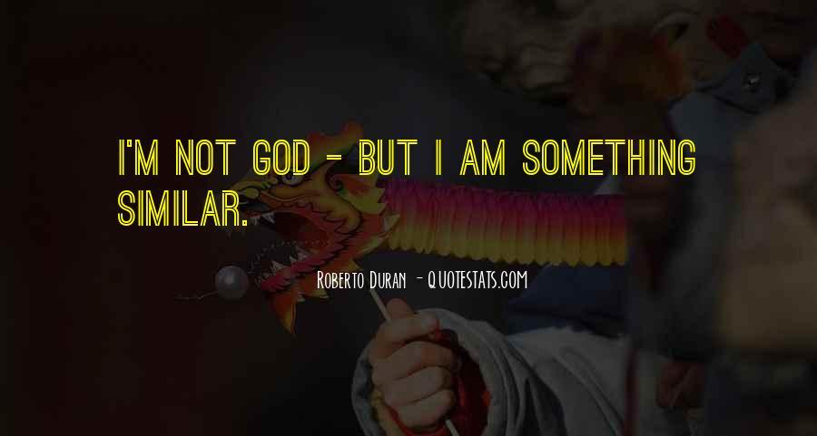 Duran's Quotes #854793