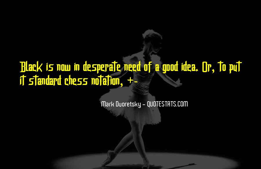 Dvoretsky's Quotes #11273