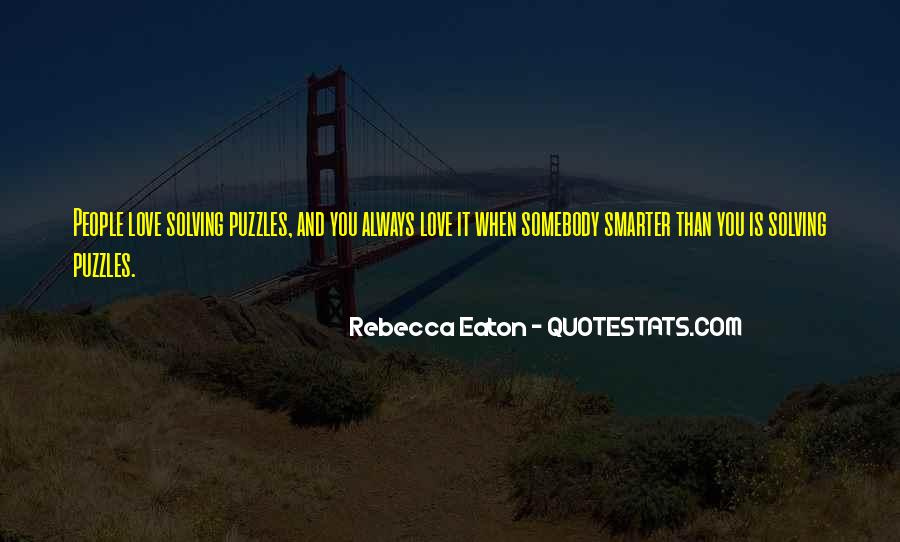 Quotes About Puzzles And Love #1562371