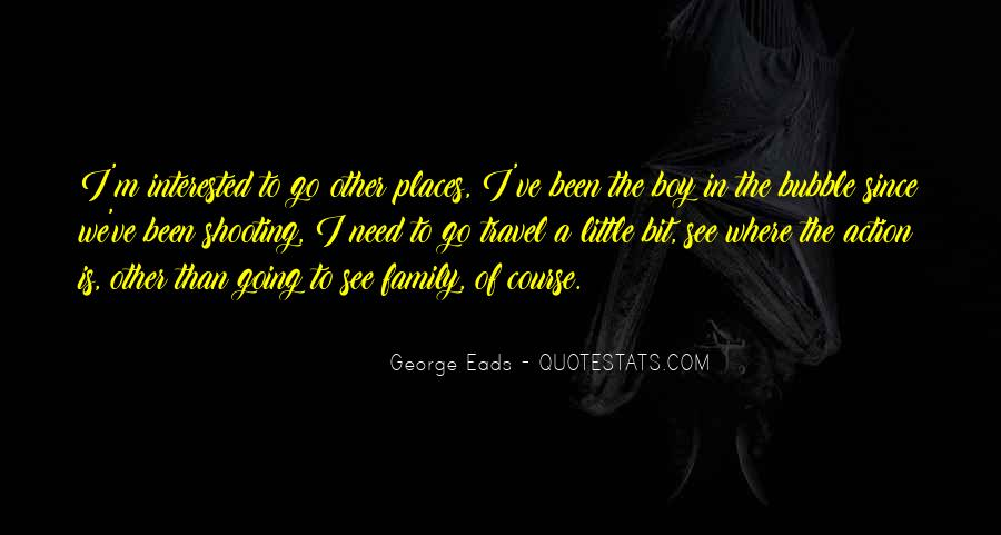 Eads Quotes #1538896