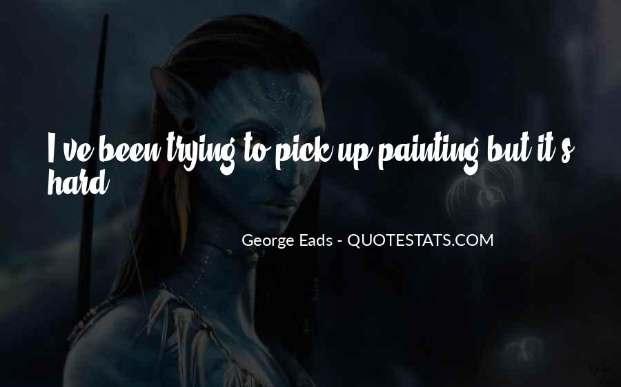 Eads Quotes #414077