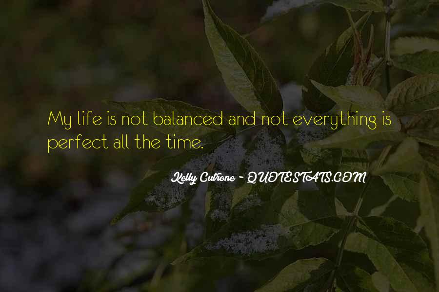 Quotes About Not Perfect Life #18059