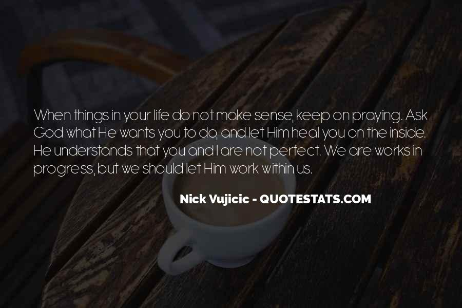 Quotes About Not Perfect Life #19234