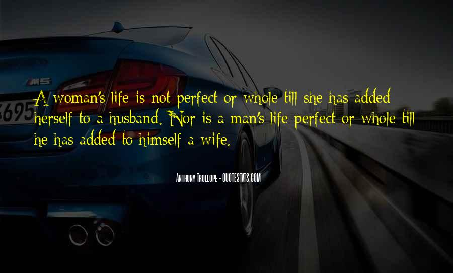 Quotes About Not Perfect Life #212205