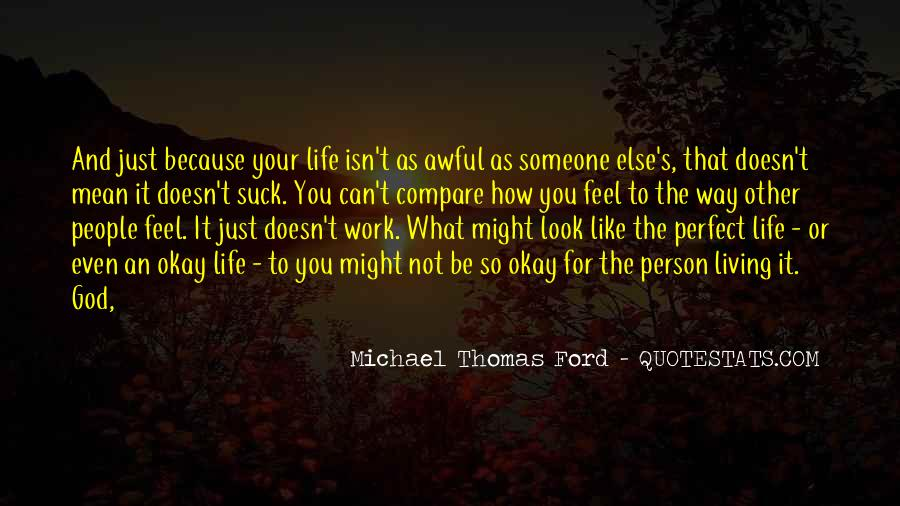 Quotes About Not Perfect Life #340847