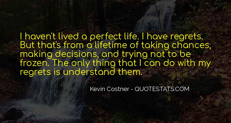 Quotes About Not Perfect Life #350115