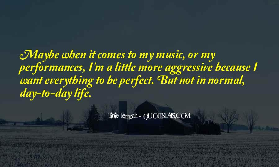 Quotes About Not Perfect Life #354213