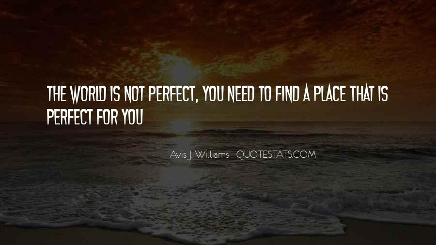 Quotes About Not Perfect Life #405432