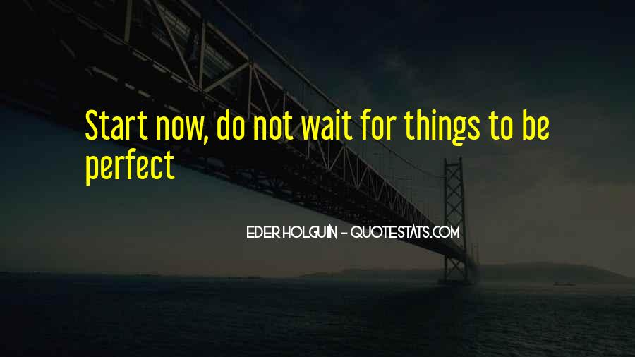 Quotes About Not Perfect Life #452637