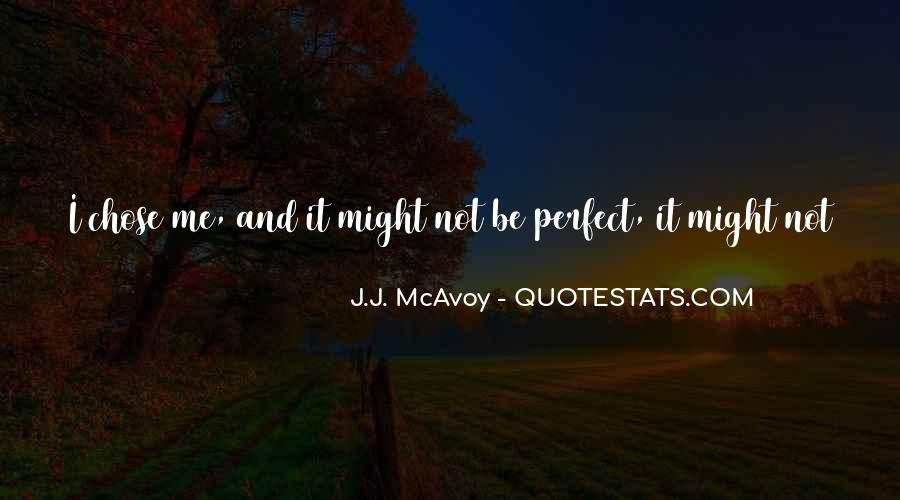 Quotes About Not Perfect Life #514074