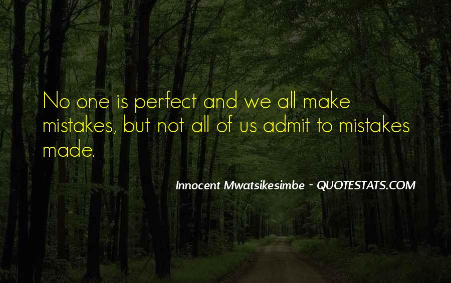 Quotes About Not Perfect Life #537927