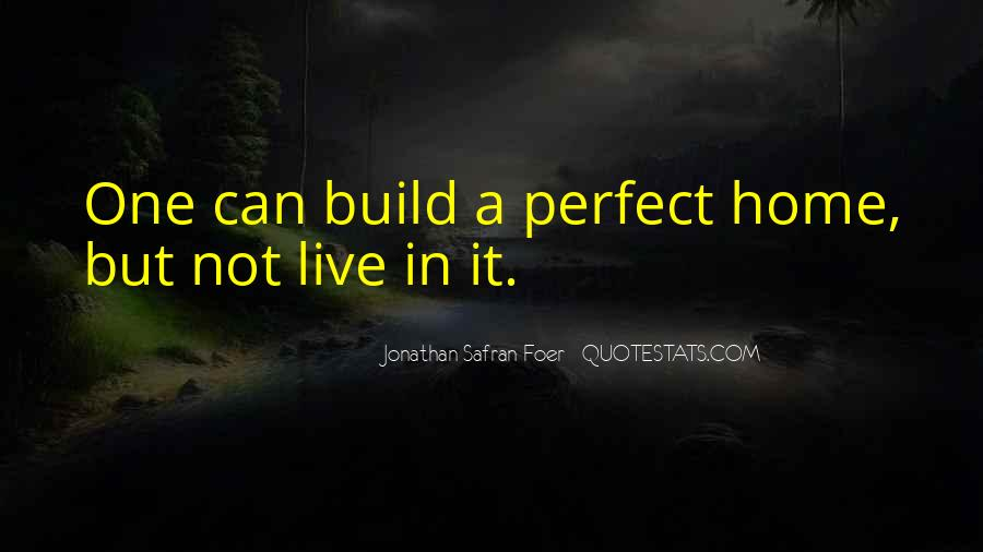 Quotes About Not Perfect Life #587847