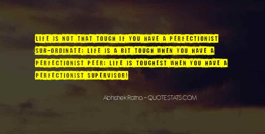 Quotes About Not Perfect Life #711351