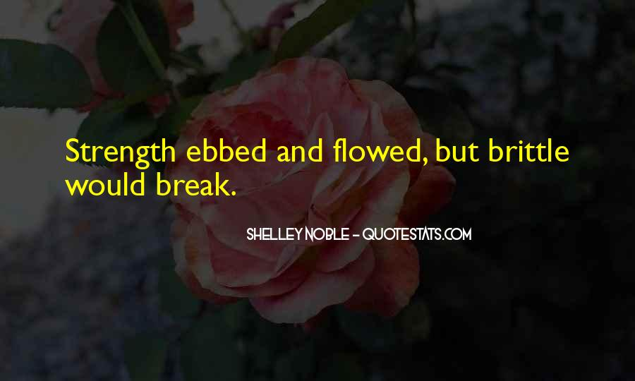 Ebbed Quotes #404364