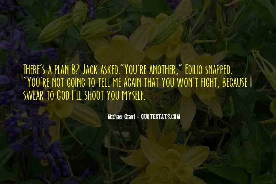 Edilio's Quotes #1064670