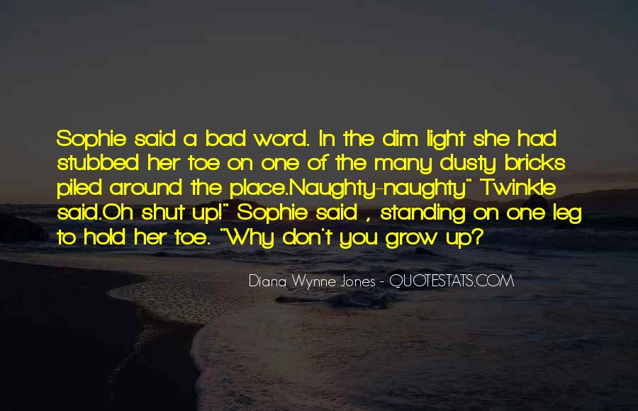 Quotes About The Place You Grow Up #1145455