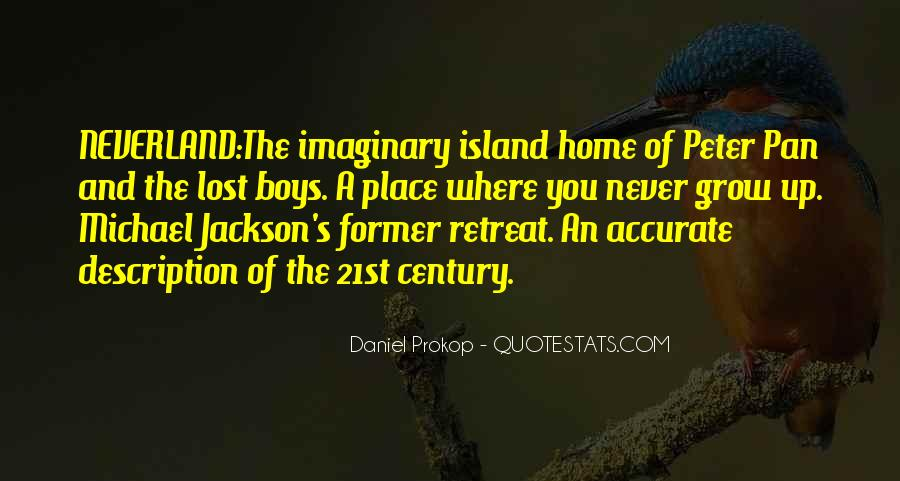 Quotes About The Place You Grow Up #121503