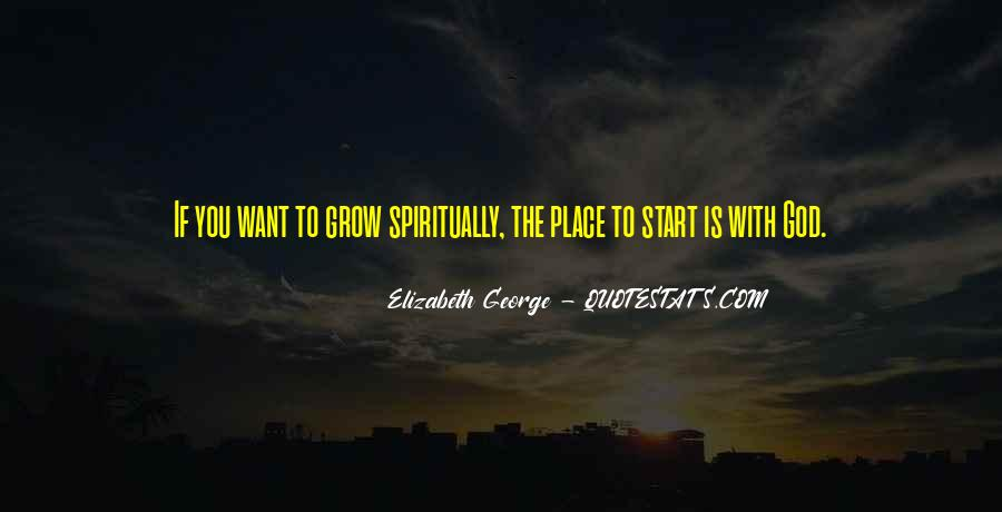 Quotes About The Place You Grow Up #163867