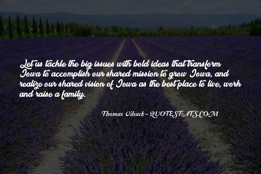 Quotes About The Place You Grow Up #178864
