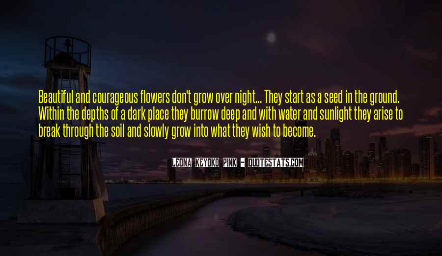 Quotes About The Place You Grow Up #421713