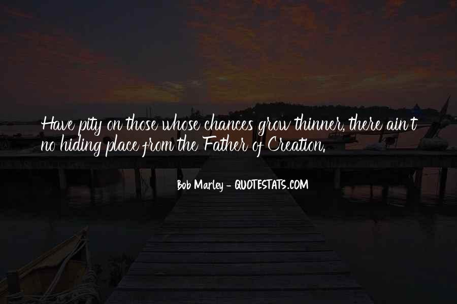 Quotes About The Place You Grow Up #426656