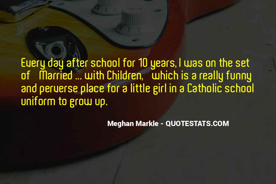 Quotes About The Place You Grow Up #49977