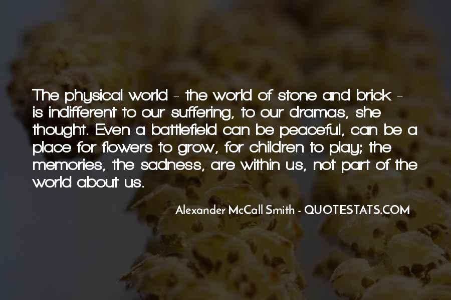 Quotes About The Place You Grow Up #87310