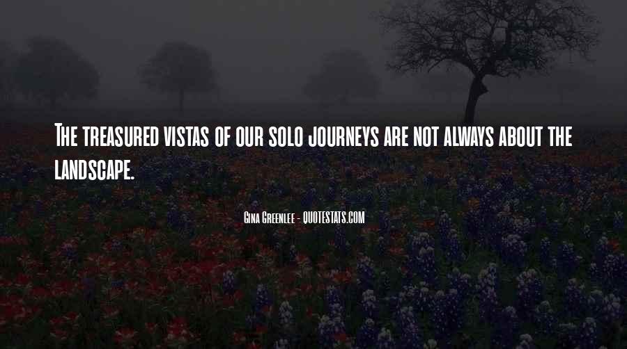 Quotes About Vistas #1071630