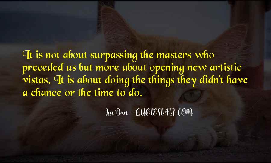 Quotes About Vistas #1351285